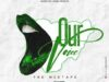 DJ Baddo – Our Voice (The Mixtape)